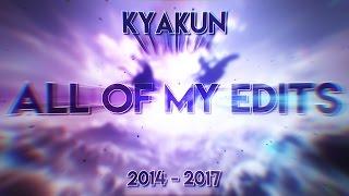 ALL MY EDITS - kyakun (2014 - 2017)