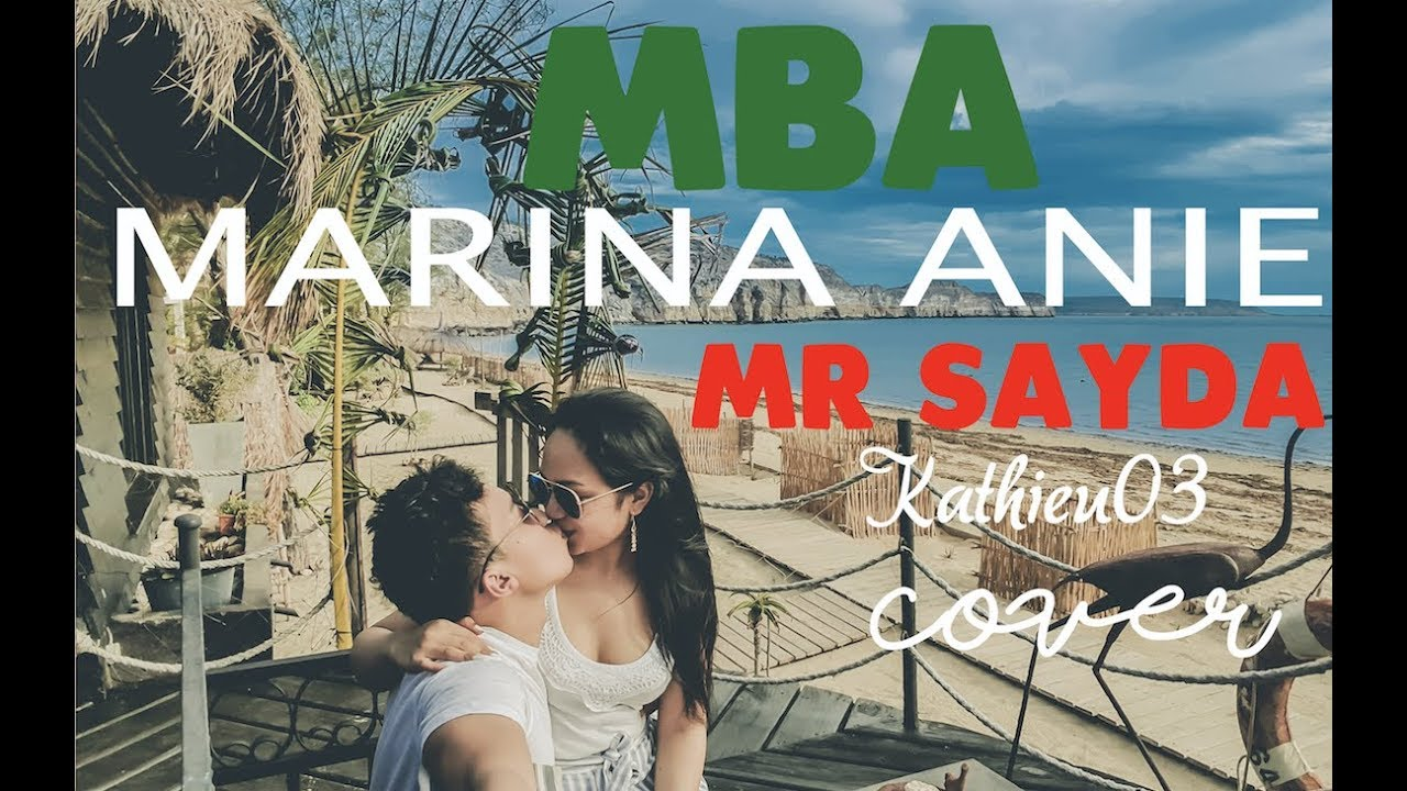 Mr SAYDA - MBA MARINA ANIE | Cover Kathieu03 | 4K | Madagascar 2018 #1