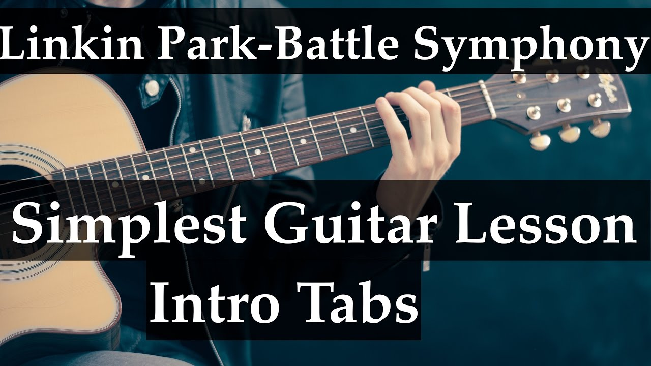 Linkin Park Battle Symphony Guitar Lesson Intro Tabs Simple