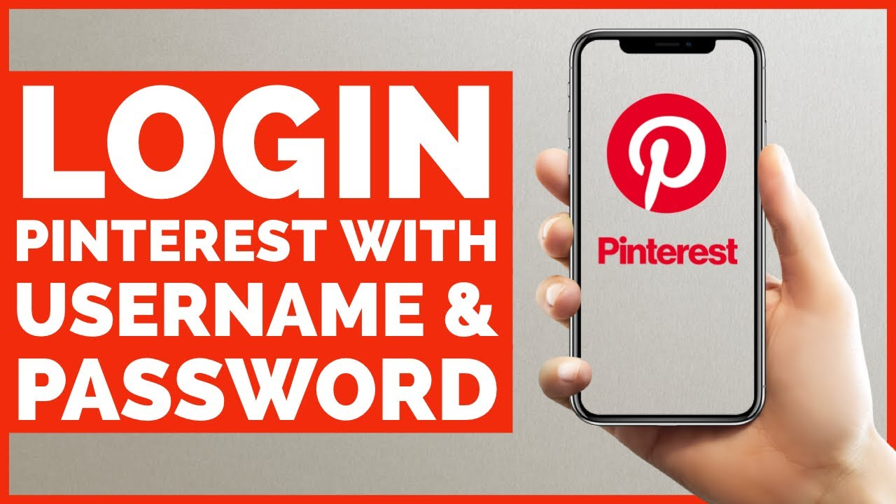 Pinterest Login Sign In How to Login Pinterest with Username & Password in  20 Minutes