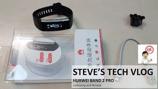 Huawei Band 2 Pro Unboxing and Initial Review