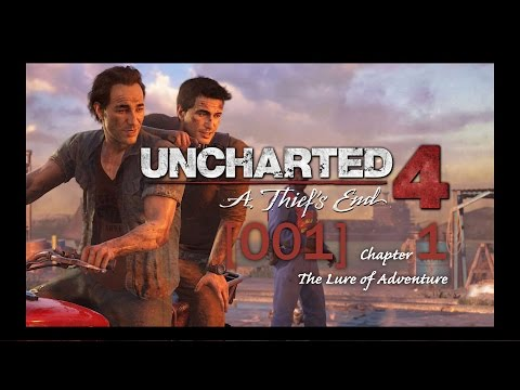 [001] Brothers in Libertalia | Uncharted 4: A Thief's End (PS4)