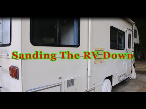 Sanding The Rv Down For Paint