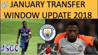 MAN CITY CLOSE TO SIGNING FRED? - MANCHESTER CITY TRANSFER UPDATE #5 18/01/2018