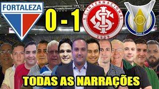 Todas as narrações - Fortaleza 0 x 1 Internacional / Brasileirão 2019