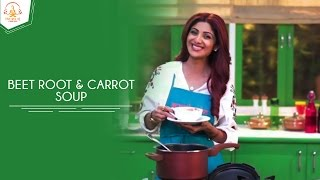 Beetroot And Carrot Soup | Shilpa Shetty Kundra | Healthy Recipes | The Art Of Loving Food