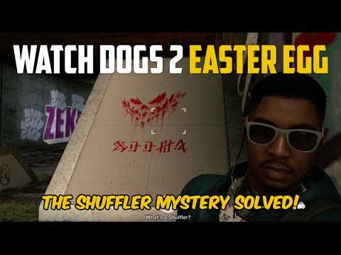 Watch Dogs 2 - The Shuffler Mystery SOLVED!!