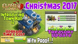 Clash Of Clans Christmas Update 2017 | Introducing Town Hall 12 & Treasury Update | Clash of clans
