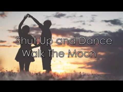 Shut up and Dance - Walk The Moon (Lyrics)