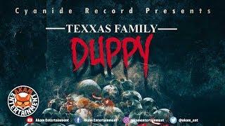 Texxas Family - Duppy - January 2019