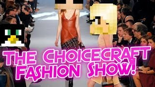 The Choicecraft Factions Fashion Show!