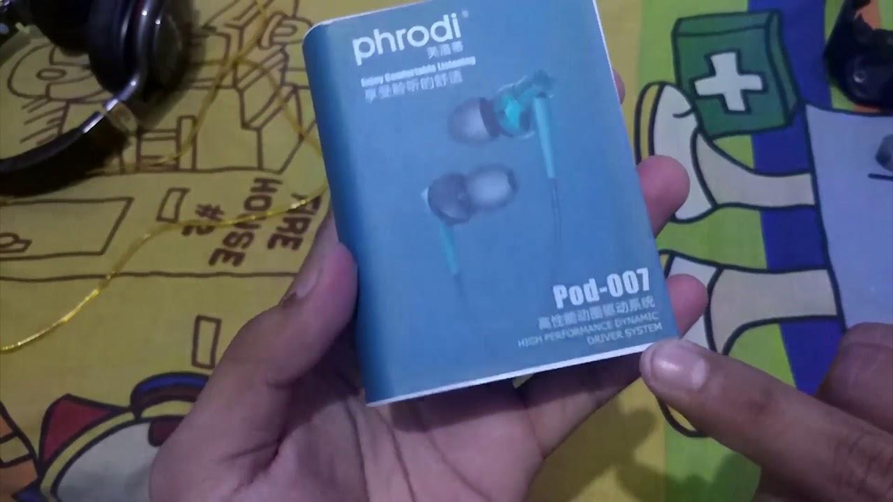 Unboxing Earphone Phrodi Pod 007 Murah Meriah Youtube 007p With Mic