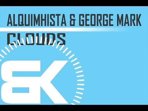 Alquimhista & George Mark   Clouds   Official Music Video