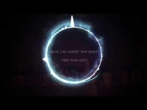Drake - Find Your Love (Tim Gunter Trap...