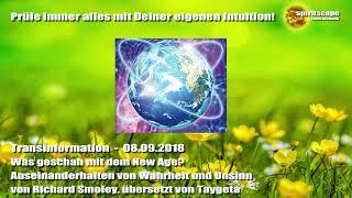 Was geschah mit dem New Age? Auseinanderhalten von Wahrheit und Unsinn - Transinformation - 08.09.18