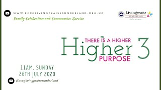 Family Celebration Service// THERE IS A HIGHER PURPOSE 3
