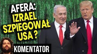Dlaczego Izrael Szpiegował USA - A Może Są Wrabiani? - Tylko KTO i Dlaczego? - Analiza Komentator PL