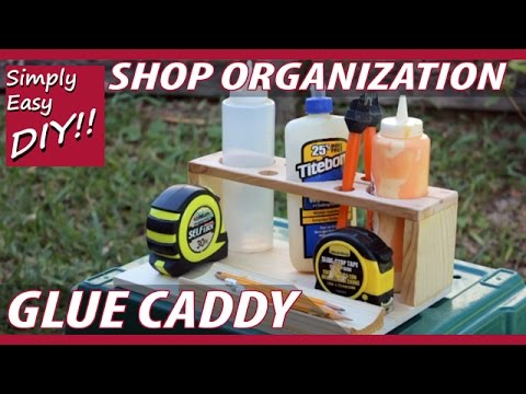 DIY Glue Caddy: PLUS Cool Shop Tips & Tricks