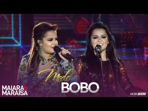 Maiara e Maraisa – Medo Bobo - DVD Ao Vivo Em Campo Grande