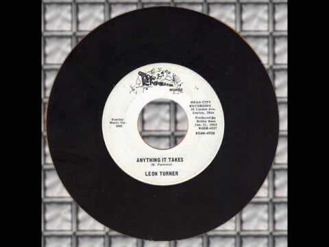 Leon Turner - Anything It Takes (DAYTON OHIO)