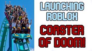 Multi-Launch Coaster of Doom! - Roblox