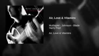 Air, Love & Vitamins