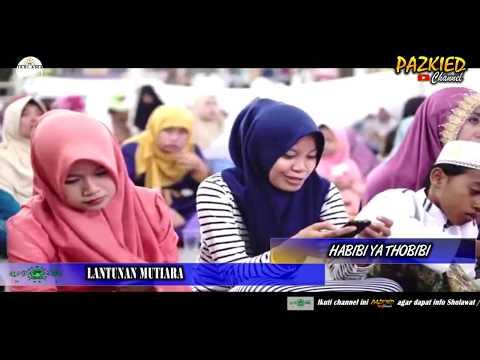 LANTUNAN MUTIARA - Habibi Ya Thobibi Live Baros Pekalongan