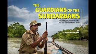 Video showing The Guardians of the Sundarbans