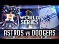 Serie Mundial 2017  Astros Vs Dodgers