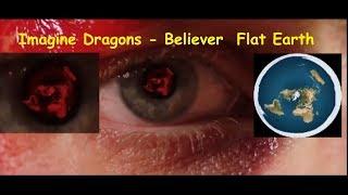 #ПлоскаяЗемля в клипе Imagine Dragons - Believer flat earth Illuminati and men in black!