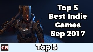 Top 5 Best Indie Games – September 2017