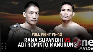 Partai Panas! 🔥 Rama Supandhi VS Adi Rominto || Full Fight One Pride MMA FN 40
