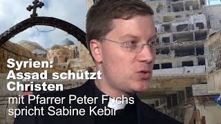 Syrien: Assad schützt Christen - Peter Fuchs spricht mit Sabine Kebir