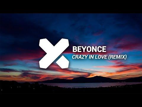Beyonce - Crazy In Love (William Matthew Remix)