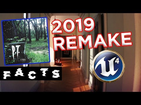 Facts: The 2019 P.T. Remake is Unreal