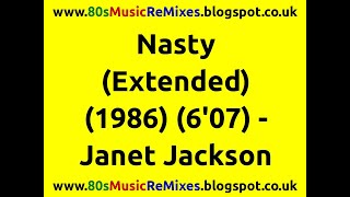 Nasty (Extended) - Janet Jackson | 80s Club Mixes | 80s Club Music | 80s R&B Hits | 80s R&B Mix