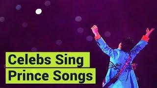Celebrities Sing Their Favorite Prince Songs