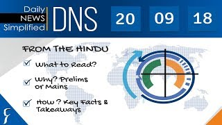 Daily News Simplified 20-09-18 (The Hindu Newspaper - Current Affairs - Analysis for UPSC/IAS Exam)