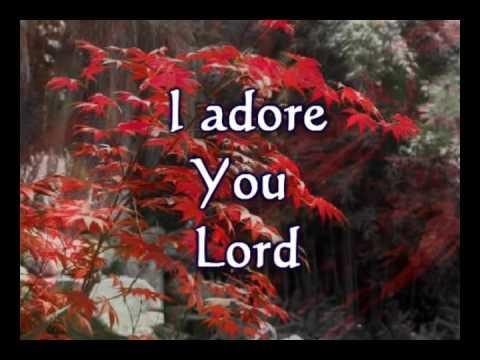 I Adore You  Brooklyn Tabernacle Choir Worship  wlyrics