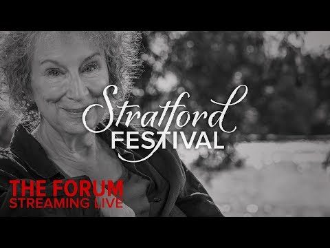 In Conversation With Margaret Atwood | Stratford Festival Forum 2018