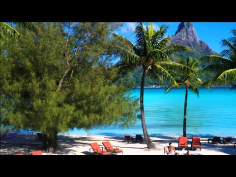 Bora Bora Chill House 2015 [HD]