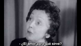 Edith Piaf . A quoi ca sert l