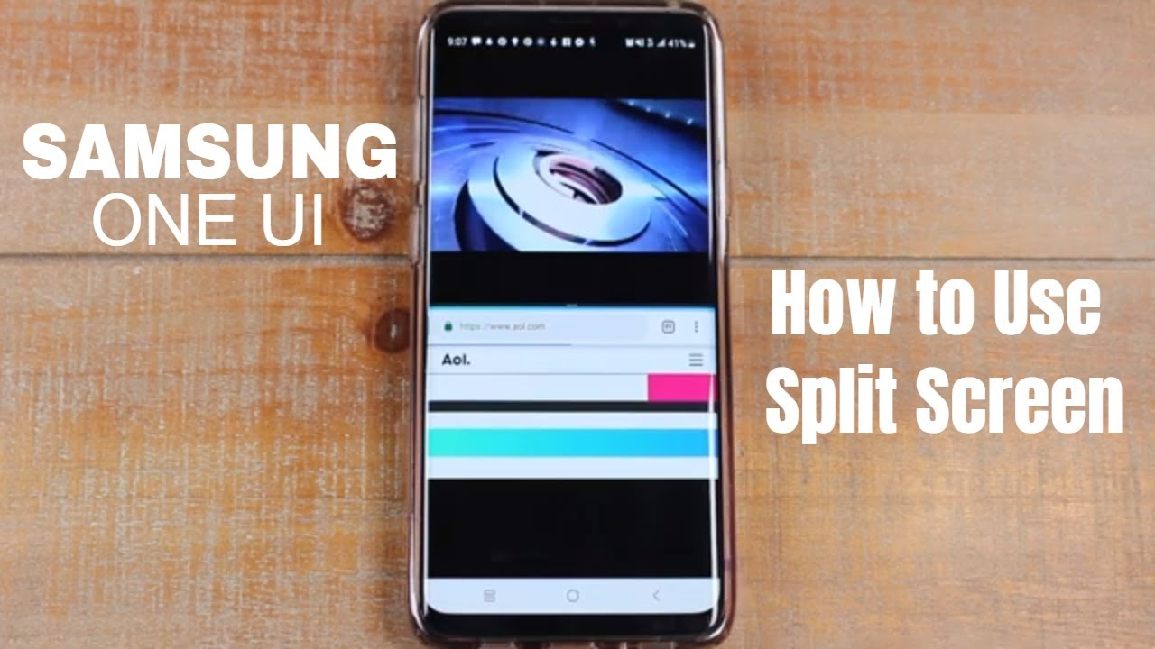 How to Use Split Screen on Samsung One UI and Android 9 Pie