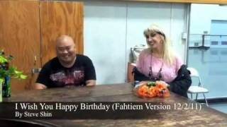 I Wish You Happy Birthday (Fahtiem Version) - By Steve Shin