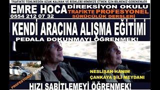 KENDI ARACINA ALIŞMA EĞİTİMİ 01 - EMRE HOCA