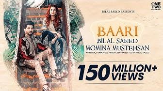 Baari by Bilal Saeed and Momina Mustehsan   Official Music Video   Latest Song 2019