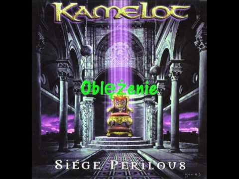 Kamelot - Siege - Polskie Tłumaczenie