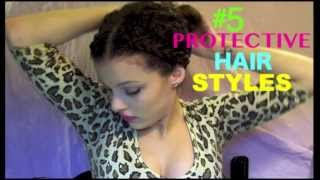 Top 5 Protective Hairstyles / Updos