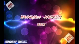 iSyanQaR26 - Kahpesin - Beat  - Cemcan Yapım - 2016