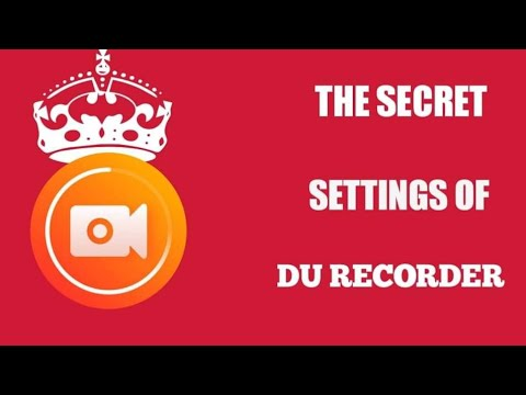 The secret settings of DU RECORDER.Efaz RAHMAN.ET PLANET TECH.Edit by kinemaster app. from YouTube · Duration:  12 minutes 7 seconds